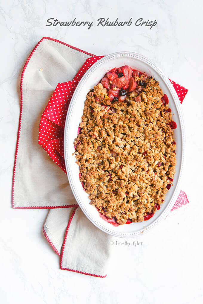 Top view of a freshly baked strawberry rhubarb crisp by FamilySpice.com