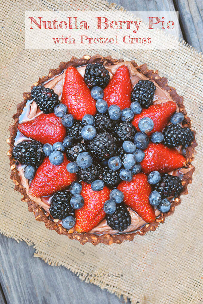 No Bake Nutella Berry Pie with Pretzel Crust by FamilySpice.com