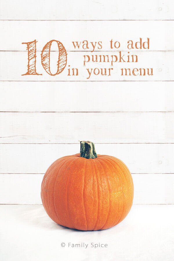 10 Ways To Add Pumpkin Goodness In Your Menu