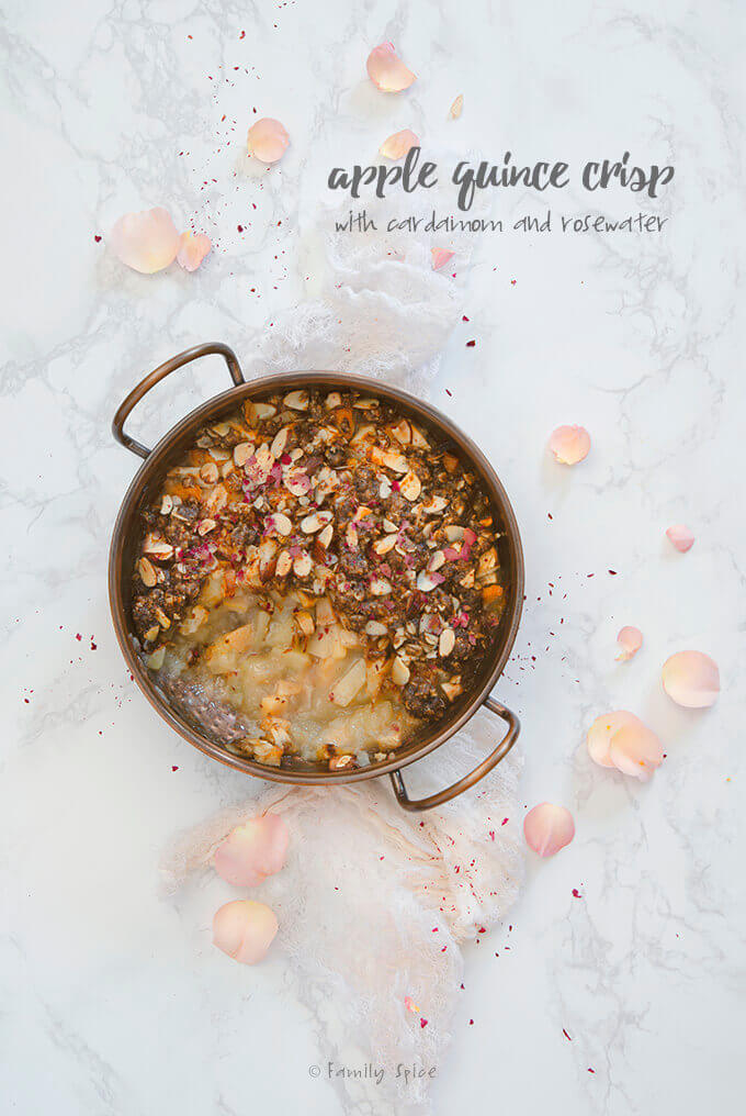 Apple Quince Crisp with Cardamom and Rosewater