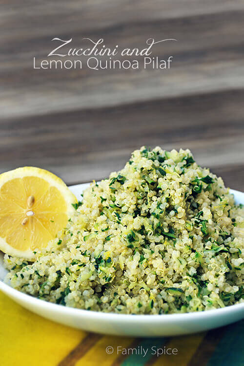 Lemon Recipes, including Zucchini and Lemon Quinoa Pilaf by FamilySpice.com