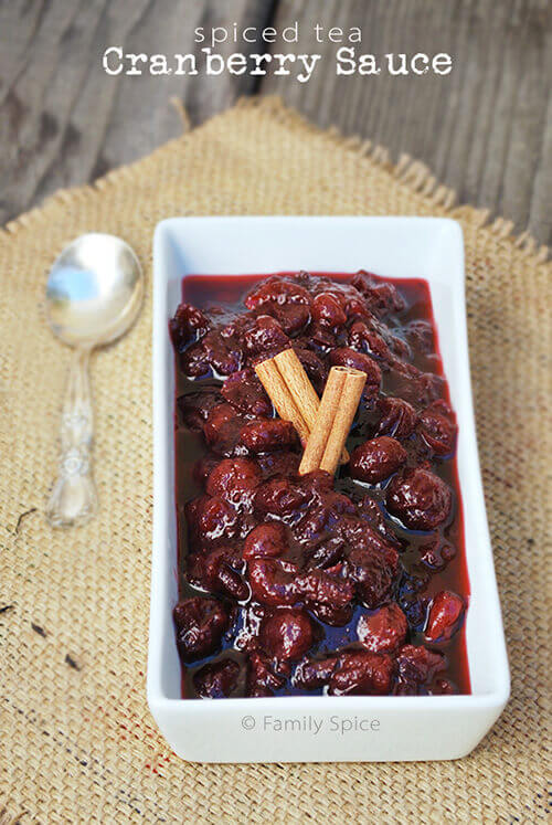 My Go-To Cranberry Sauce: Spiced Tea Cranberry Sauce