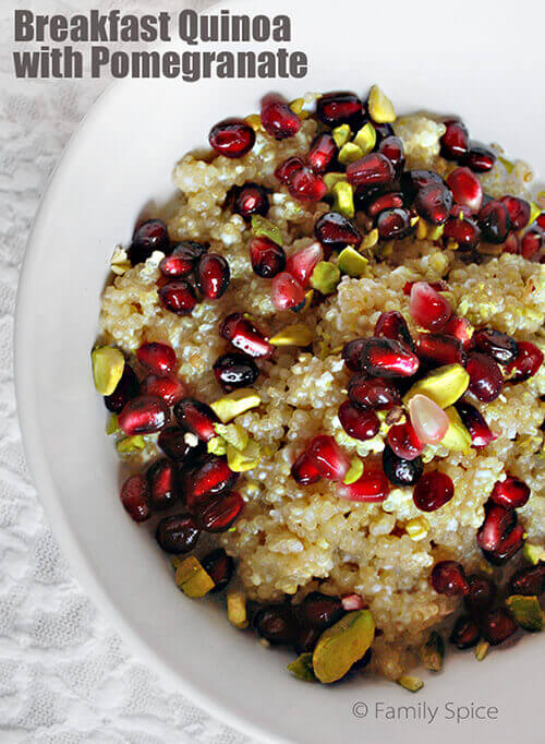 Enjoy Pomegranates for Breakfast: Breakfast Quinoa with Pomegranate