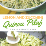 pinterest image lemon and zucchini quinoa pilaf by FamilySpice.com