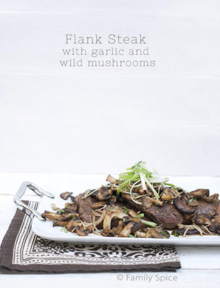 Easy Flank Steak with Garlic and Wild Mushrooms