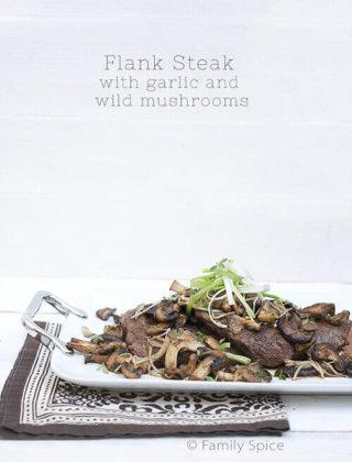 Easy Flank Steak with Garlic & Wild Mushrooms by FamilySpice.com