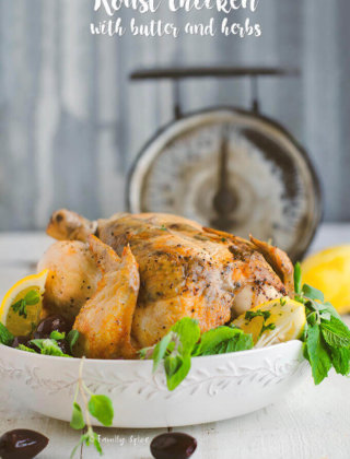 Easy Summer Meals: Roast Chicken with Butter and Herbs