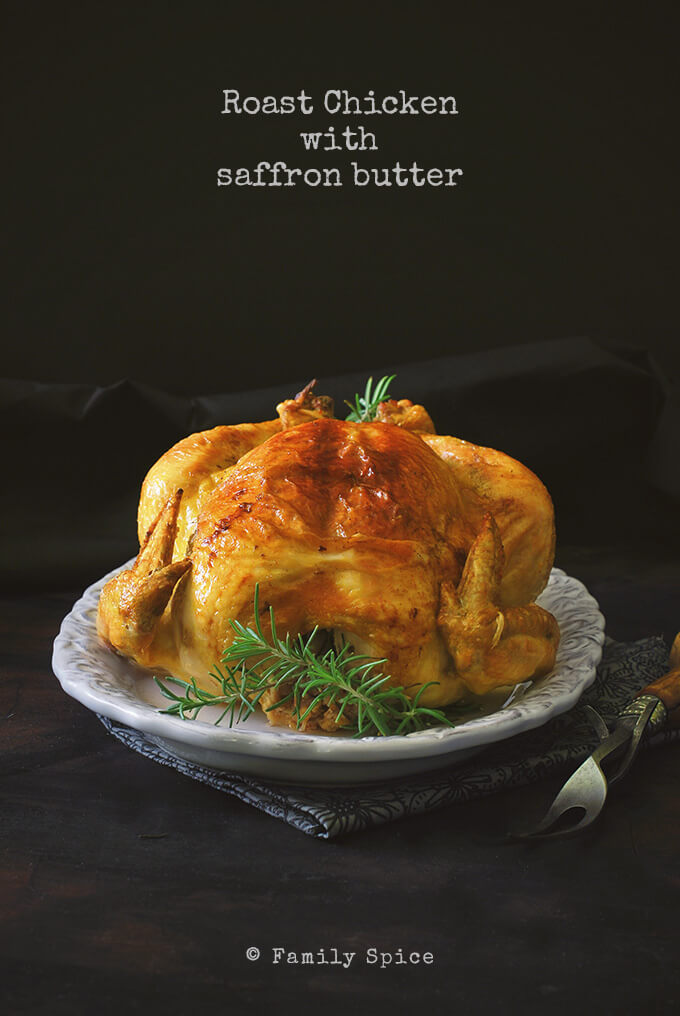 Roast Chicken with Saffron Butter