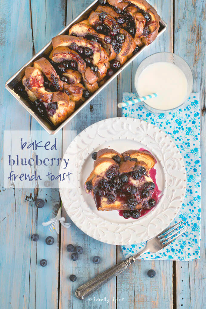 Baked French Toast with a Whole Lotta Blueberries by FamilySpice.com