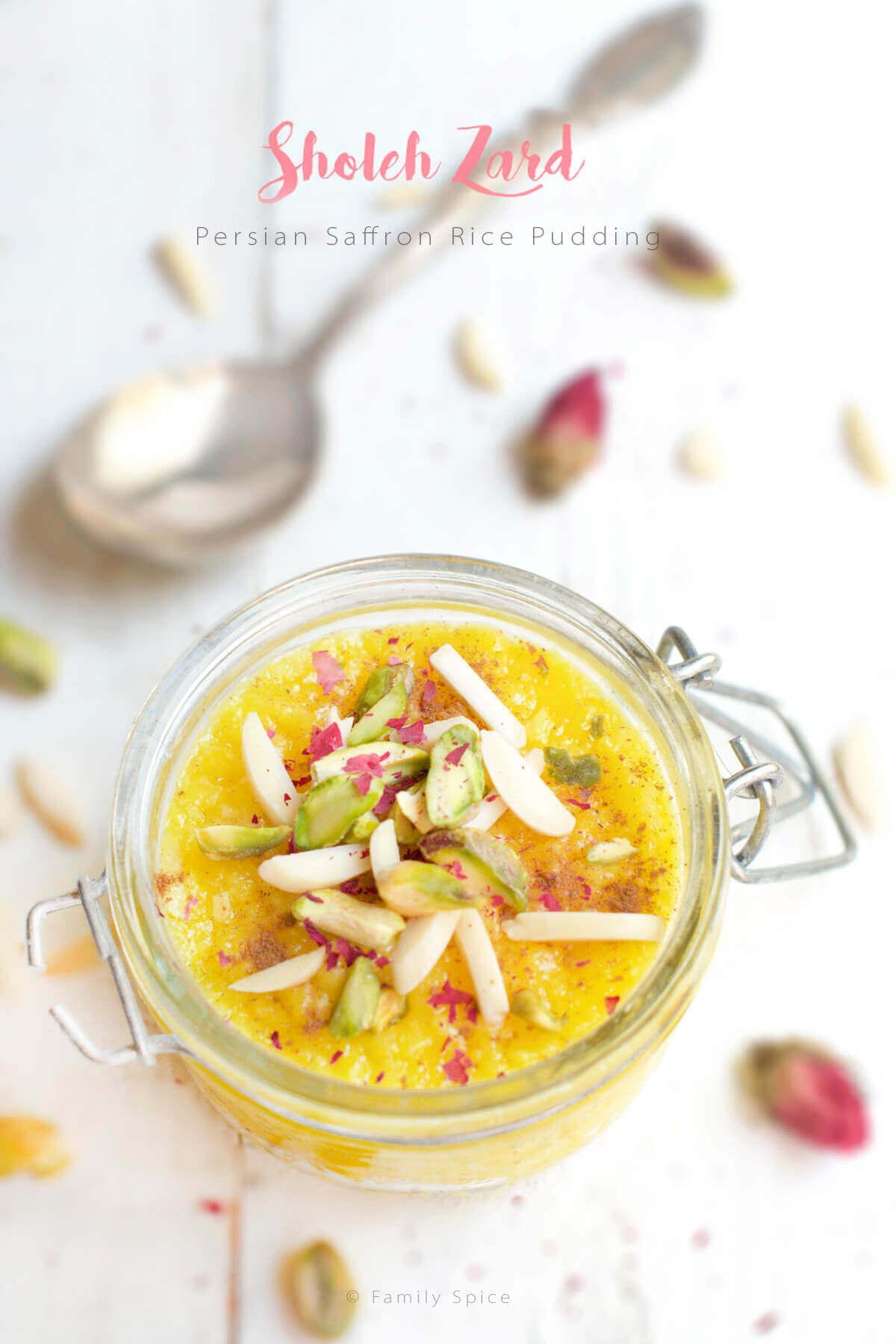 Persian Saffron Rice Pudding - Sholeh Zard by FamilySpice.com
