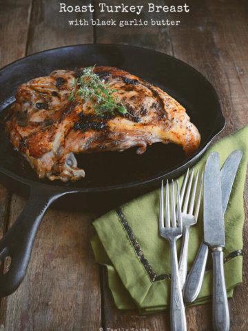 Roast Turkey Breast with Black Garlic Butter from FamilySpice.com