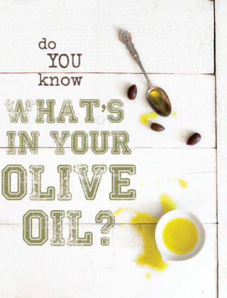 Do You Know What's In Your Olive Oil?