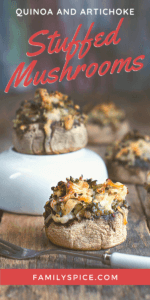 Closeup of quinoa and artichoke stuffed mushrooms with spinach and cheese by FamilySpice.com