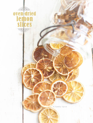 Oven Dried Lemon Slices - No Dehydrator Needed by FamilySpice.com