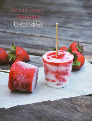 Strawberry Rhubarb Creamsicles for Any Time of the Year