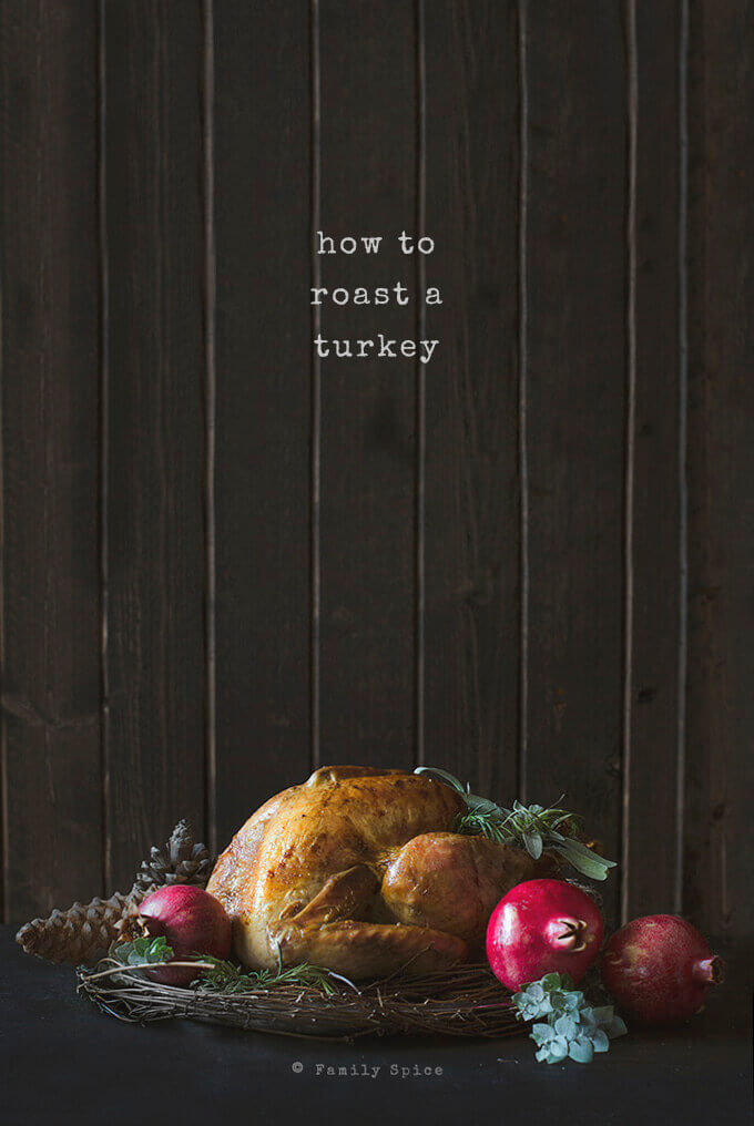 How to Roast a Turkey by FamilySpice.com