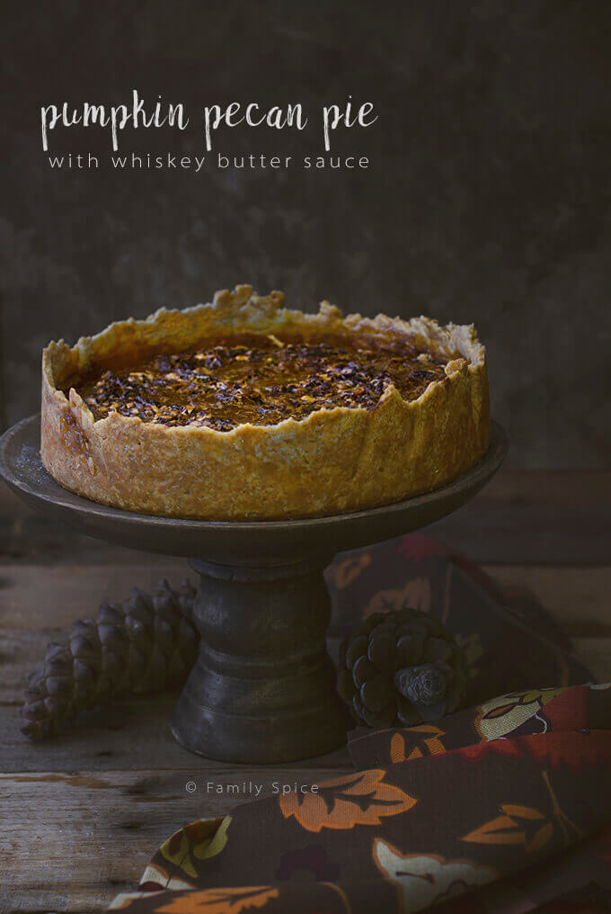 Pumpkin Pecan Pie with Whiskey Butter Sauce by FamilySpice.com