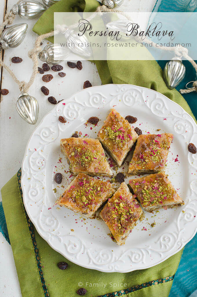 Persian Baklava with Raisins, Pistachios, Almonds and Rosewater - by FamilySpice.com