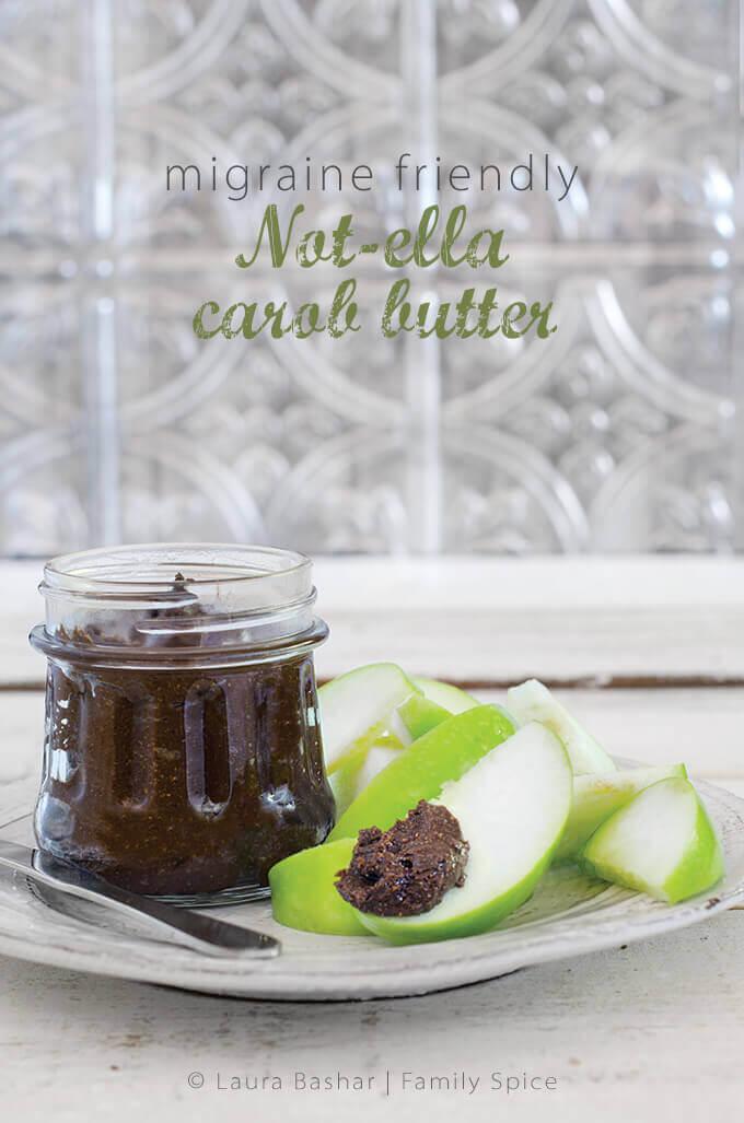 Vegan Nutella | Migraine Friendly Not-ella Carob Butter