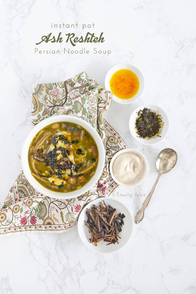 Overhead shot of a bowl of instant pot ash reshteh (Persian noodle soup) by FamilySpice.com