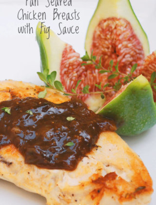 Pan Seared Chicken Breasts with Fig Sauce by FamilySpice.com
